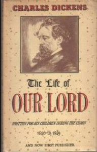 The Life of our Lord First Edition